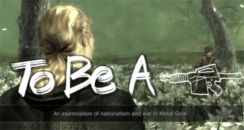 Mr. Wolfe's META Gear editorial explores nationalism in the Metal Gear series.