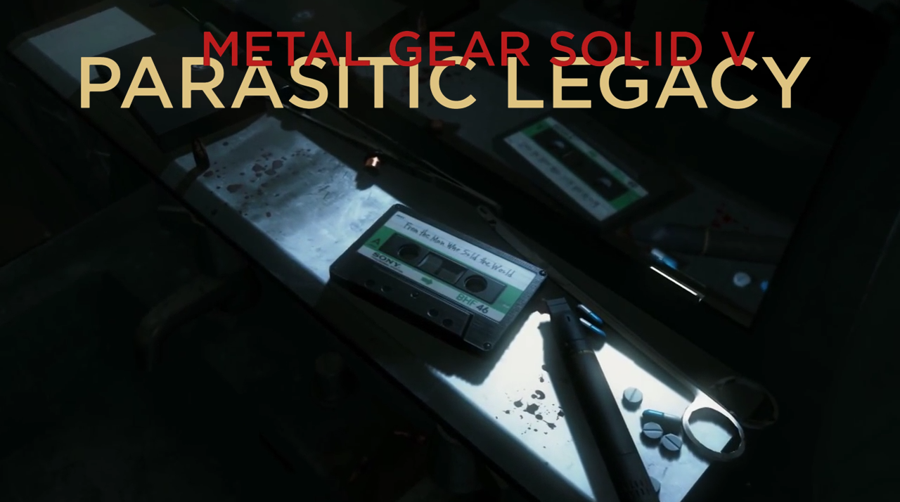 VIDEO: Metal Gear Solid V: Parasitic Legacy